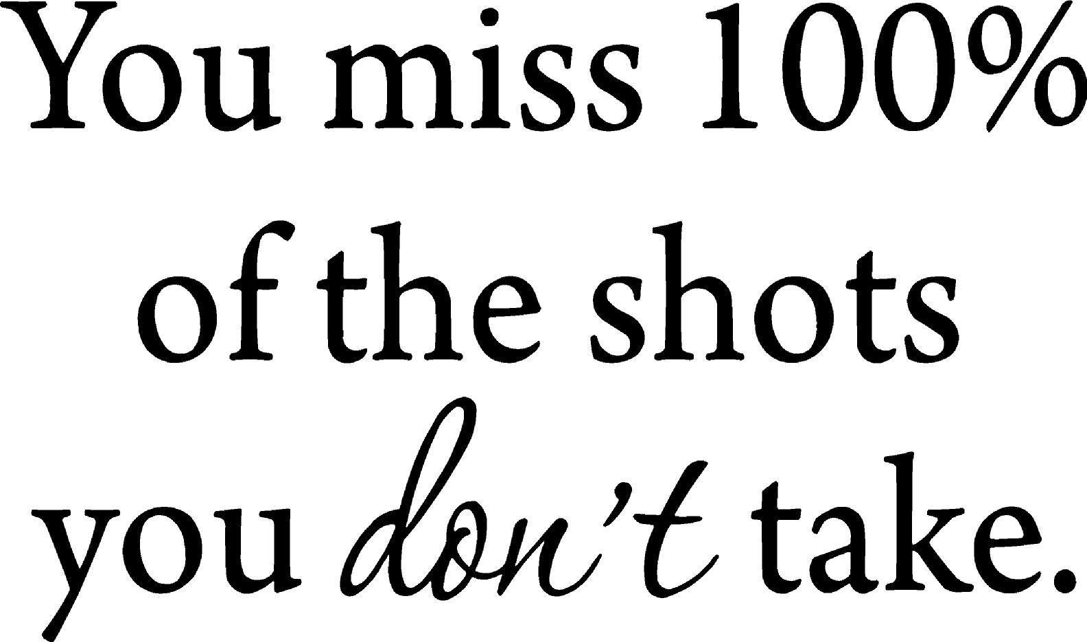 VWAQ You Miss 100% of the Shots You Don't Take Wayne