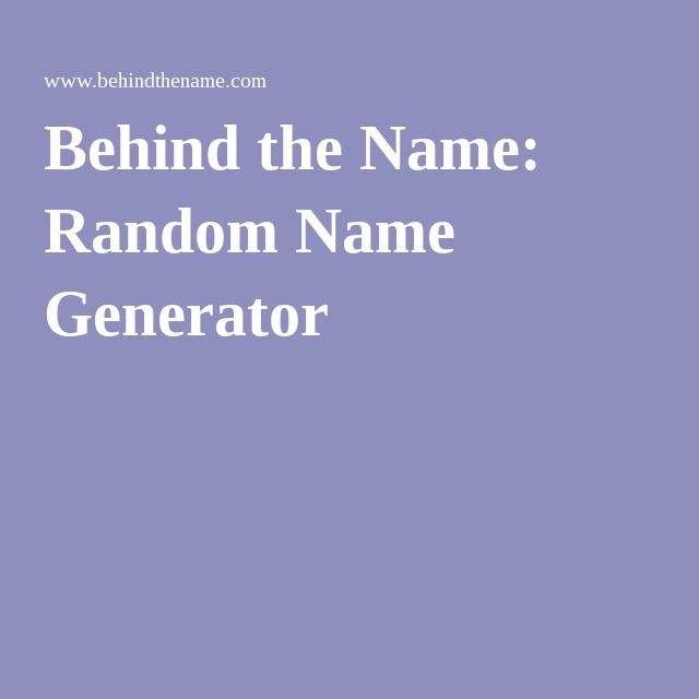 Behind The Name Random Name Generator Icelandic Names Name Generator