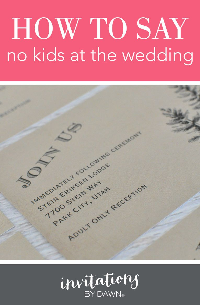 How To Say No Kids At The Wedding With