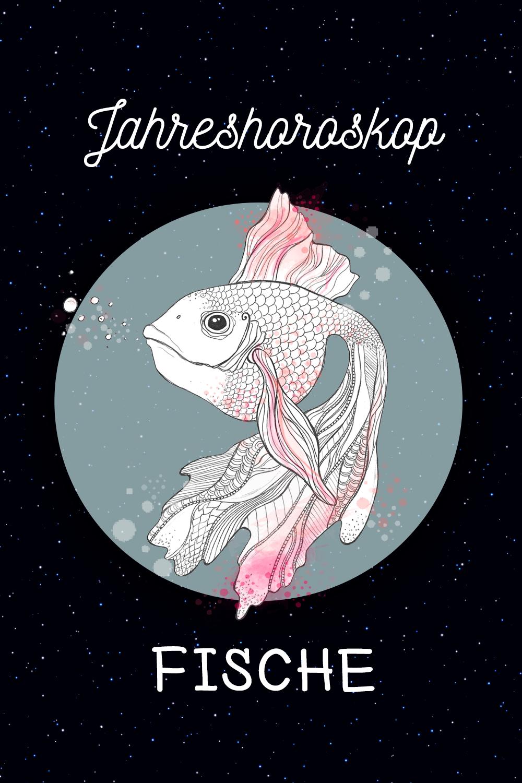 Fische: Ihr Jahreshoroskop 2018 | Horoskop, Jahreshoroskop