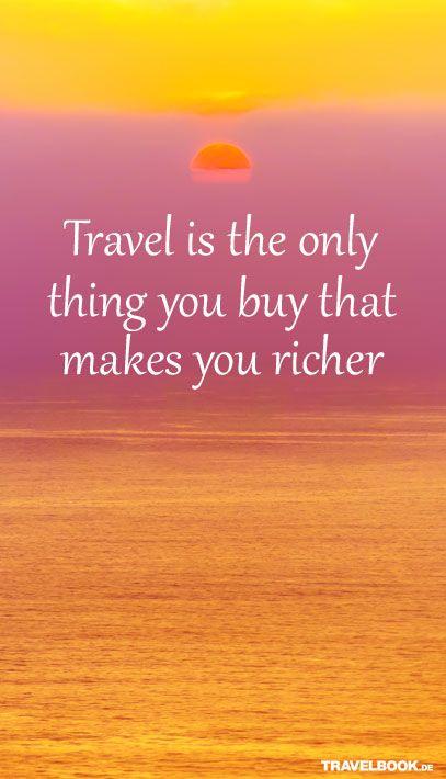 True Www Travelbook De Spruche Spruche Zitate Spruch Reisen Englisch