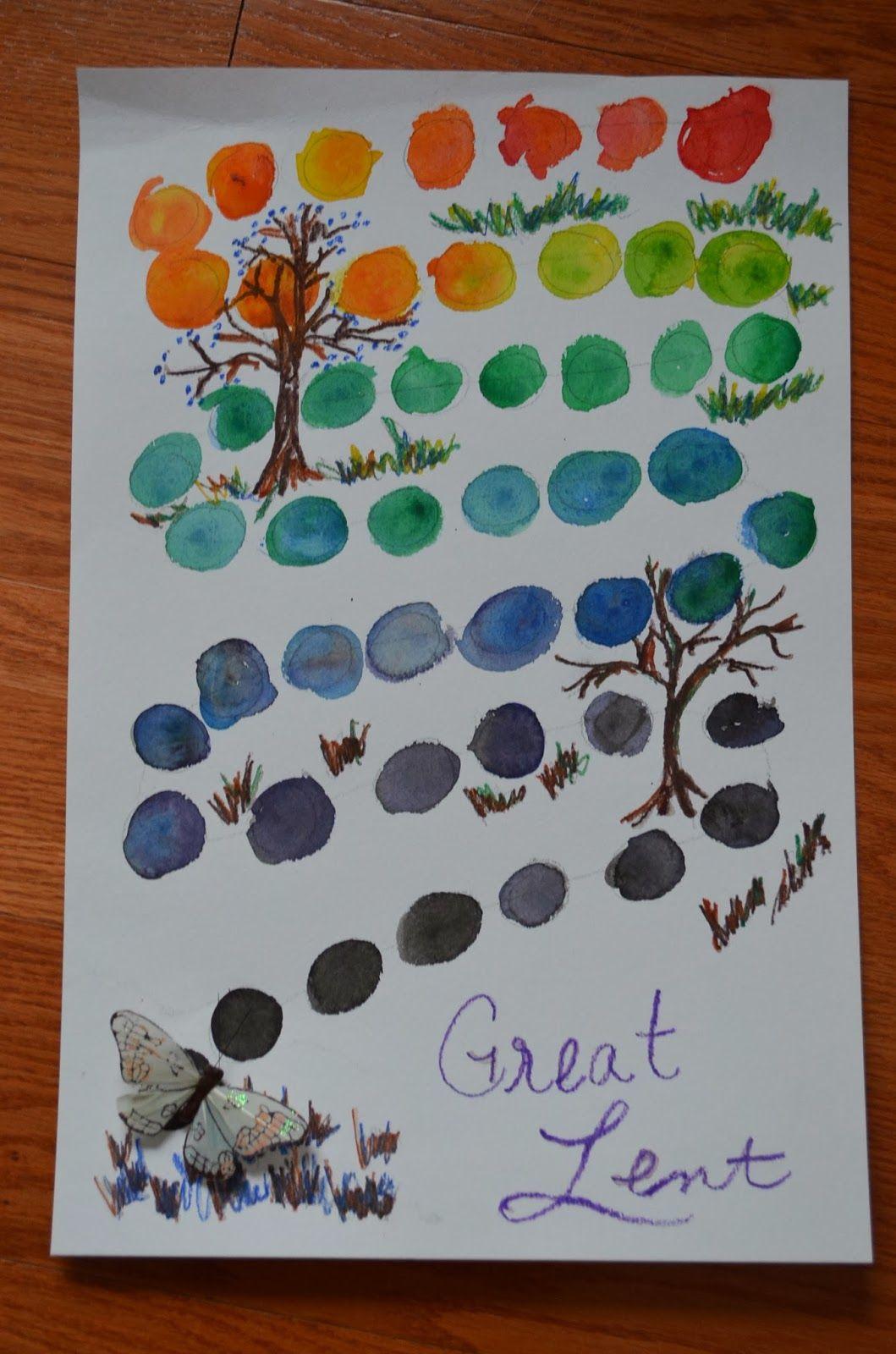 Our Lenten Calendar On Last Year S Post Great Lent For Children I Mentioned A Pretty Lenten