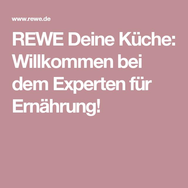 Rezepte & Ernährung bei REWE Deine Küche | Ernährung, Rewe ...