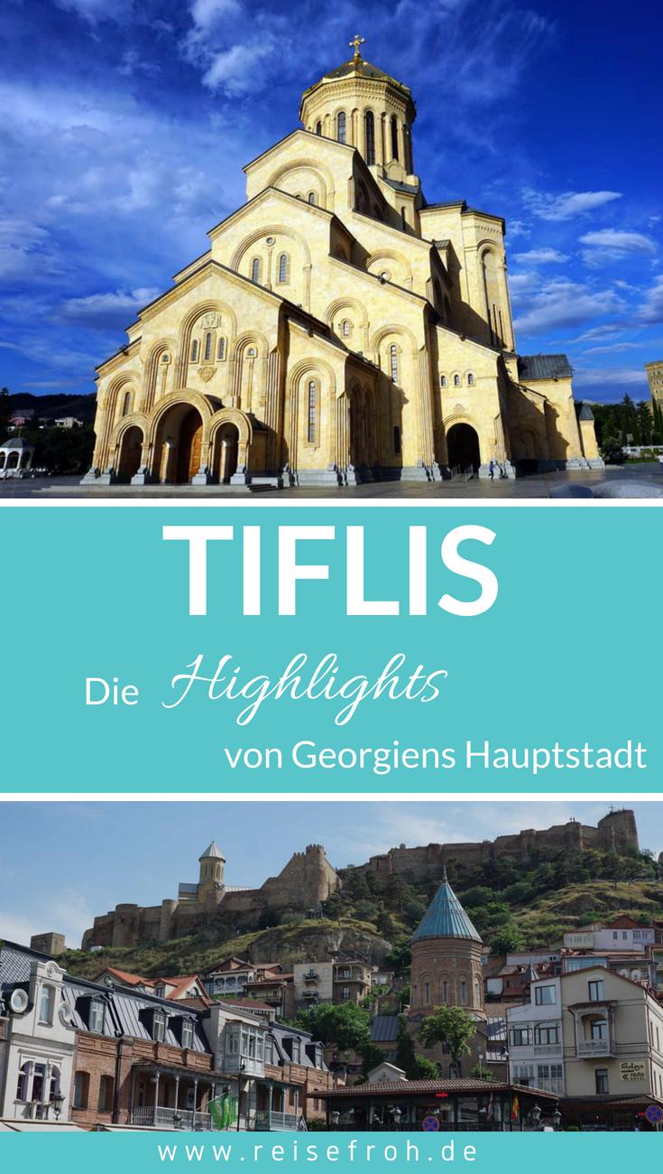 Tiflis Sehenswurdigkeiten Reisetipps Insiderwissen 2020 Reisen Reisetipps Europa Reisen