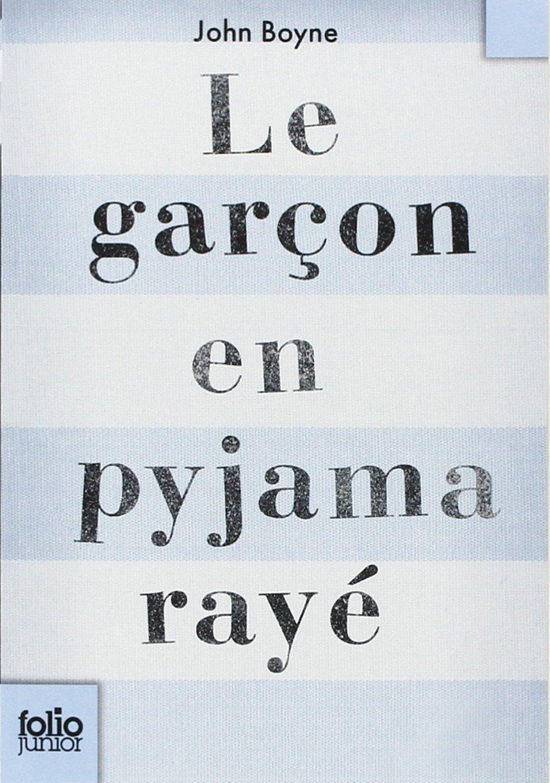 Le Garcon En Pyjama Raye John Boyne Catherine Gibert