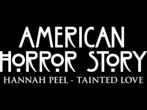Hannah Peel Tainted Love Serie American Horror Story American