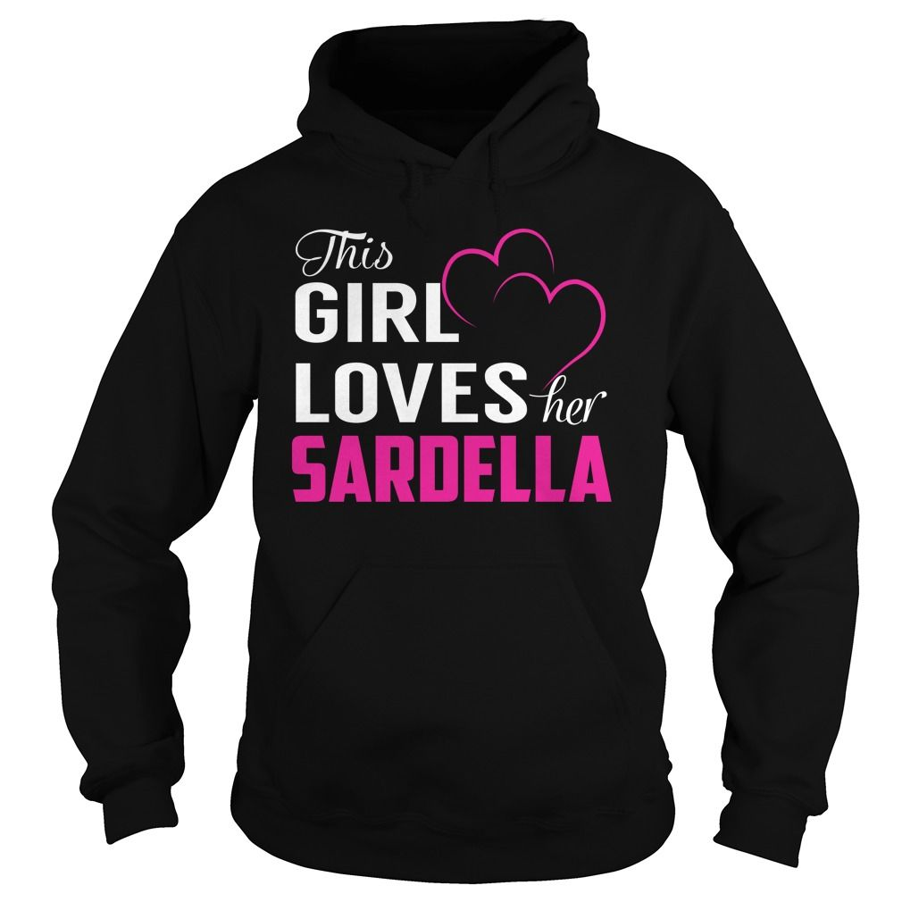 This Girl Loves Her SARDELLA Name Shirts #Sardella