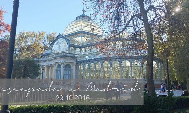 Escapada A Madrid Visitas Dónde Comer Mi Coqueta Madre Escapadas Puentes