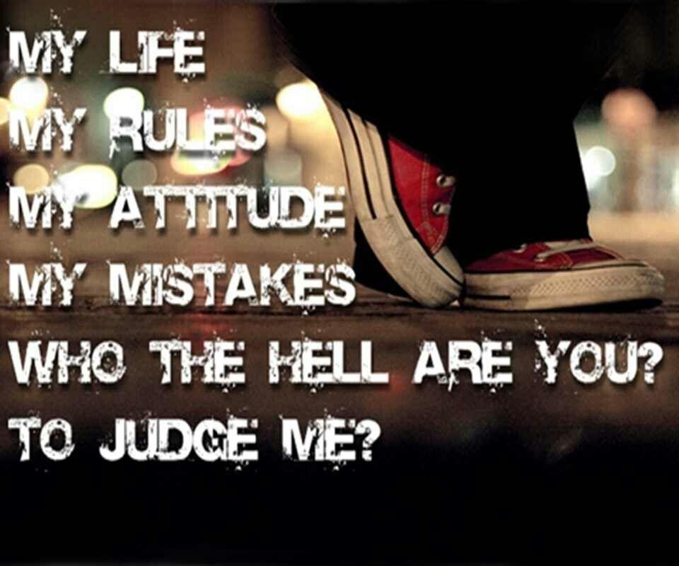 my life my rules my attitude quotes wwwpixsharkcom