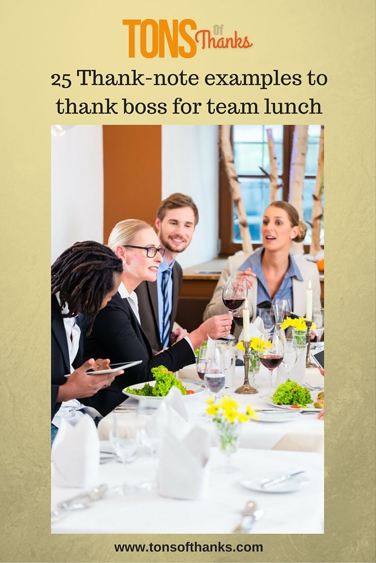 Do You Want To Thank Your Boss For A Team Lunch But Are Not Sure