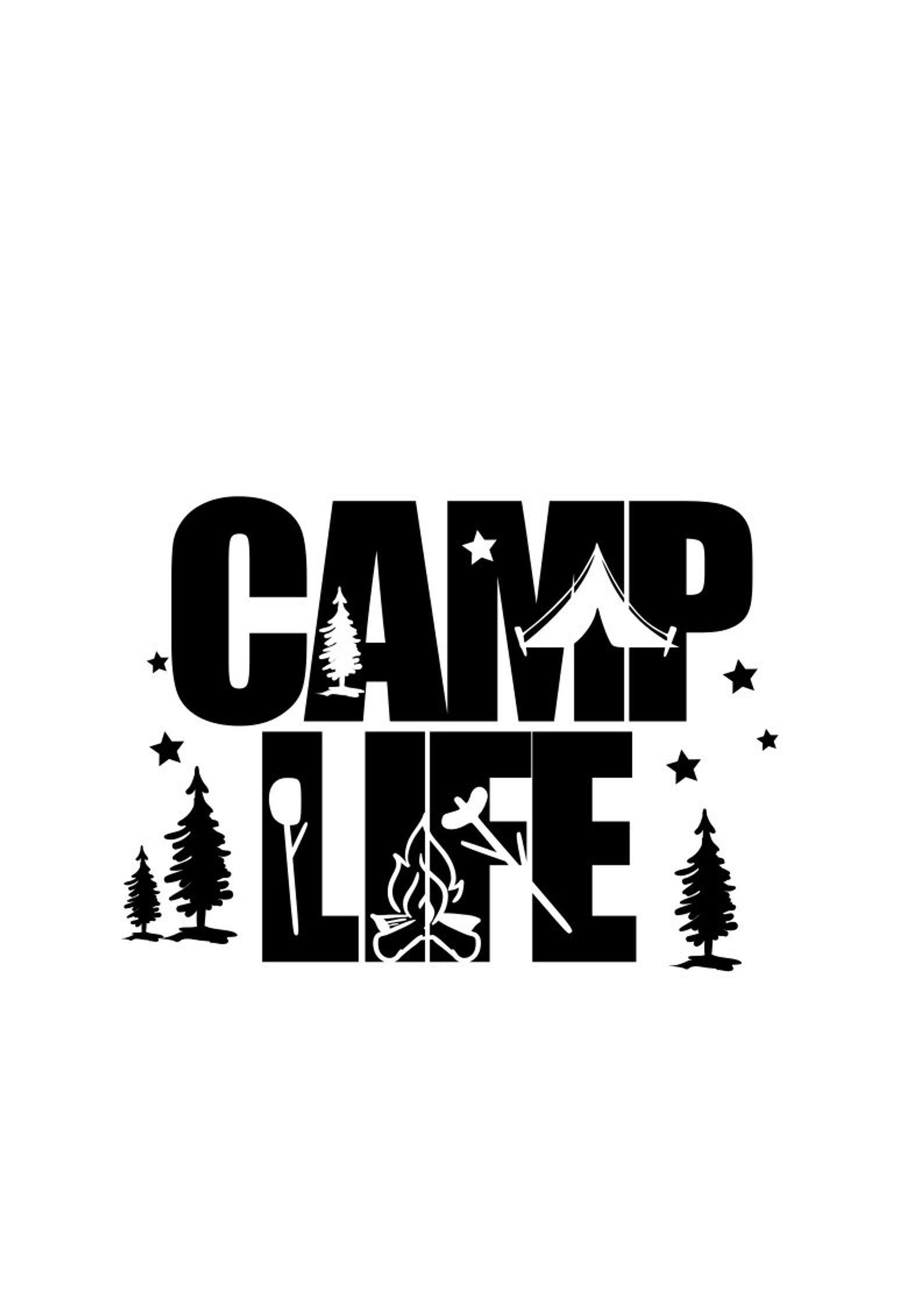 Camp Life svg; summer svg; svg file; png file; dxf file