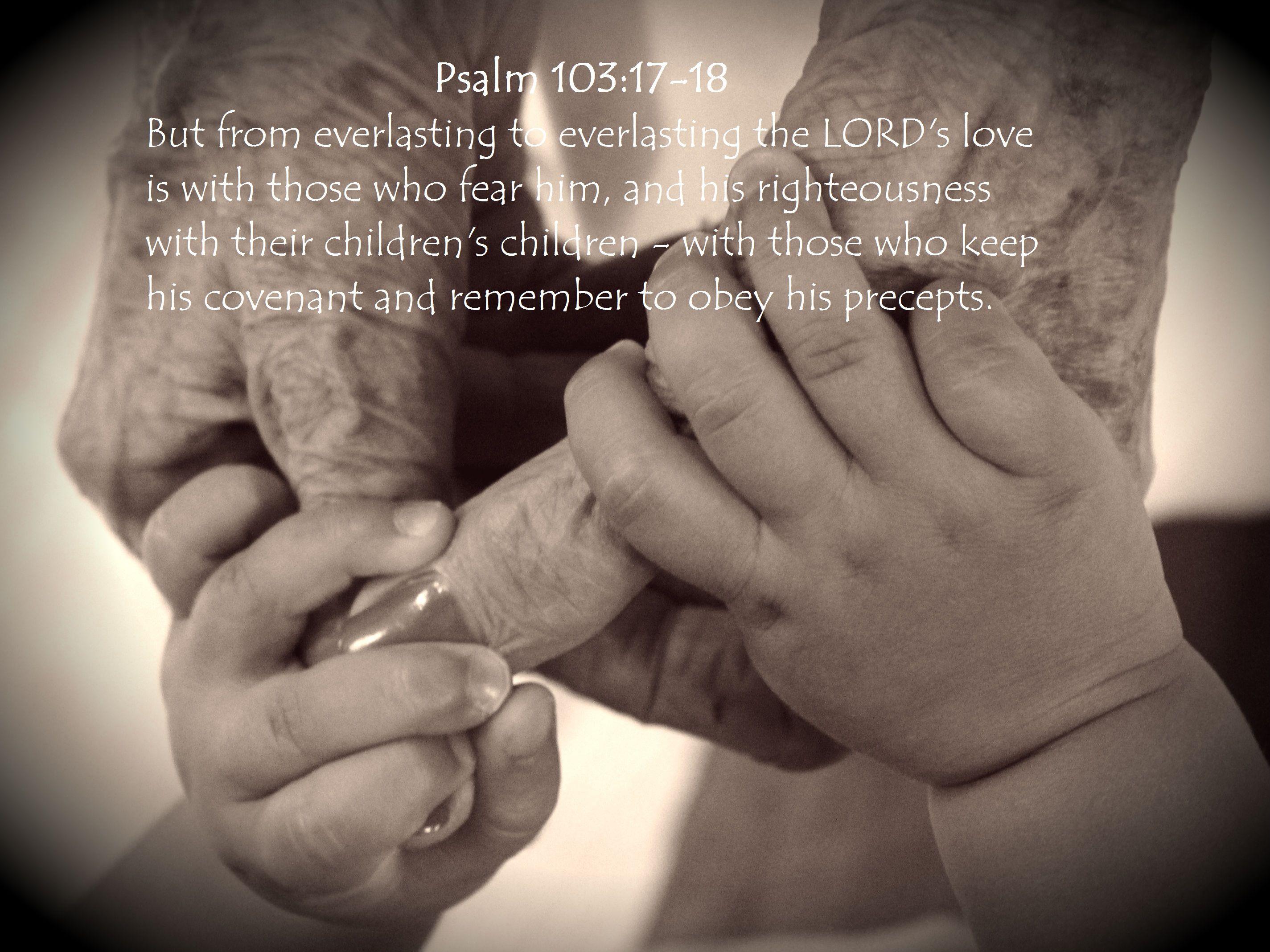 Great grandma me psalms the covenant scripture