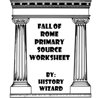 fall of rome primary source worksheet worksheets primary sources and students. Black Bedroom Furniture Sets. Home Design Ideas
