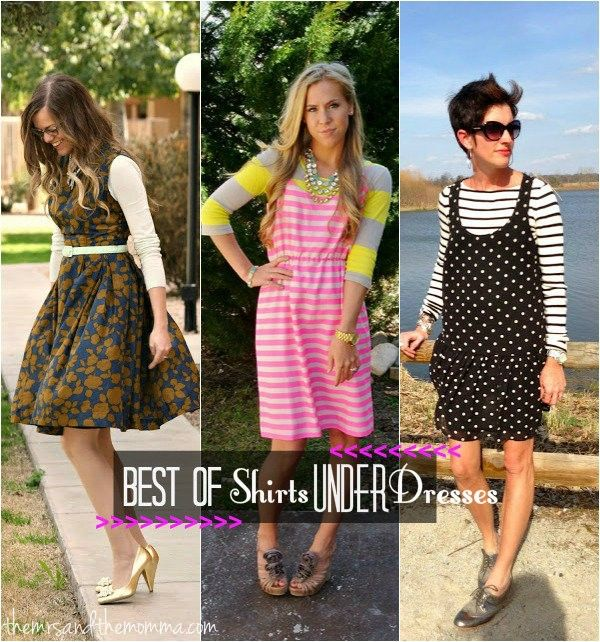 8c410cff5b312 the MOMMA  How to wear shirts under dresses  BestOfFridayStyle