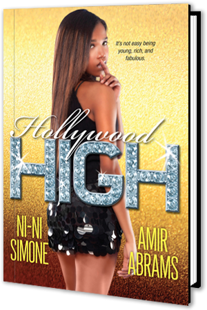 HOLLYWOOD HIGH by Ni-Ni Simone and Amir Abrams | Books