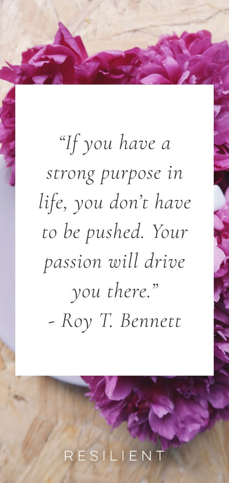 0010 15 Quotes About Purpose in Life Purpose quotes, Passion