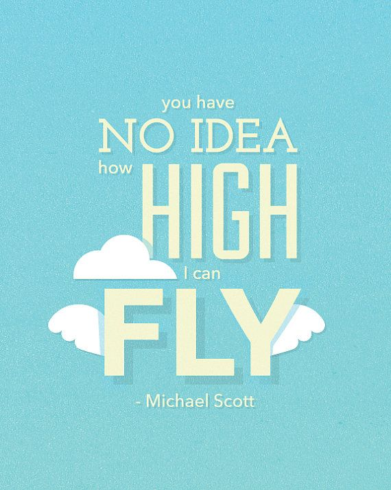 You Have No Idea How High I Can Fly Print By Thekneppraths On Etsy Fly Quotes Inspirational Quotes Quotes