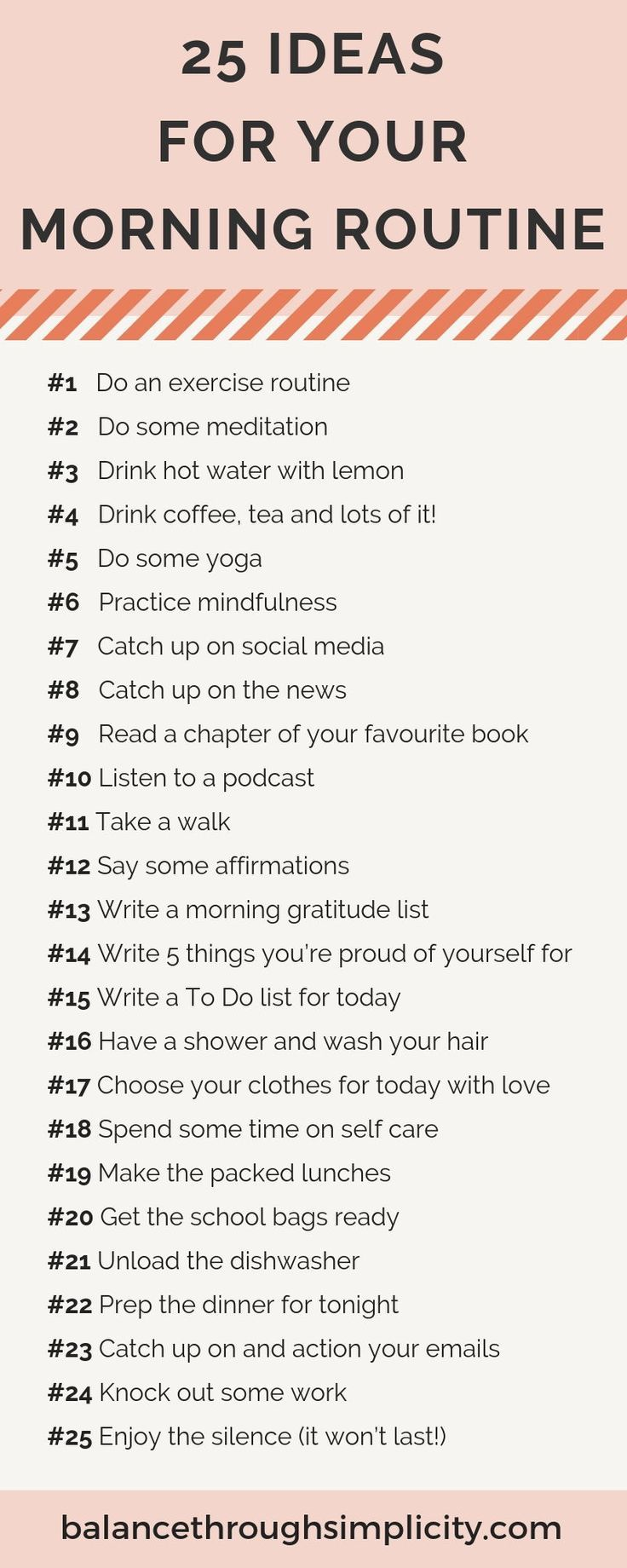 If you're looking for ideas on how to create a morning routine that really sets you up for the day then check out this post on 25 ideas for your morning routine. Use the time to plan and prepare your body and mind for the day ahead with a structured but flexible morning routine that really supports you.#morningroutine #morning#intentionalliving #intentional#simpleliving #simplify#timemanagement #productivity #morningroutine