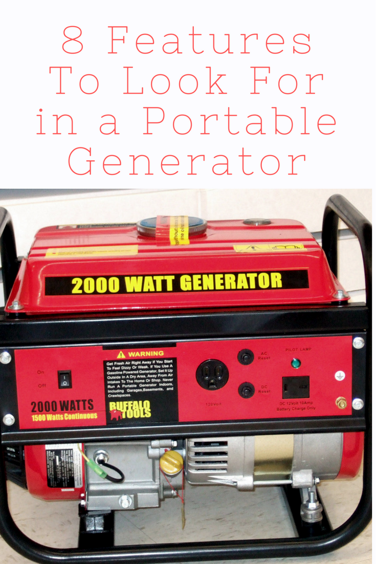 8 Features To Look For In A Portable Generator Portable Generator Heater Portable