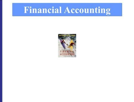 Financial Accounting  What accounting is Monetary unit