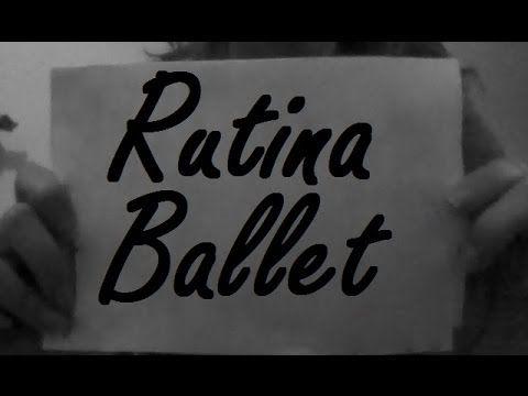 Rutina ballet: Calentamiento | B de Ballet - YouTube