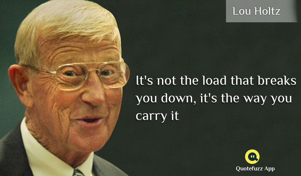 Pin By Quotefuzz On Lou Holtz Quotes Lou Holtz Quotes Words Lou Holtz