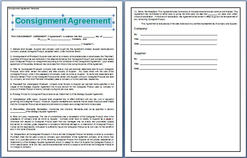 A Consignment Agreement is signed between two parties, the