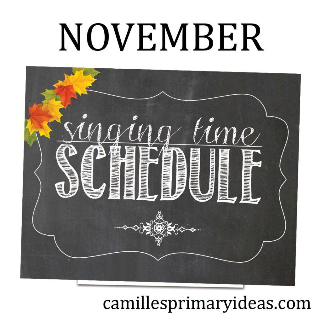 November 2019 Singing Time Schedule #howtosing