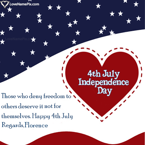 Florence Name Picture Happy Fourth Of July Wishes Messages Wishes Messages Happy Teachers Day Wishes Happy Fourth Of July