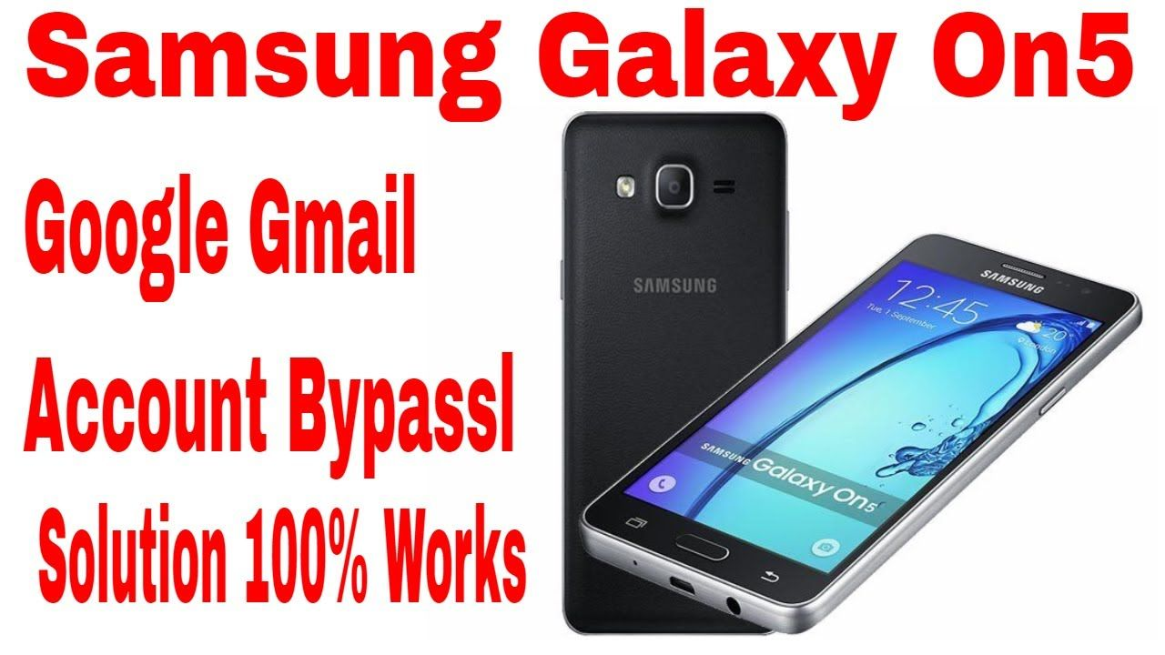 How To Bypass Google Account On A Galaxy On5 Samsung on5