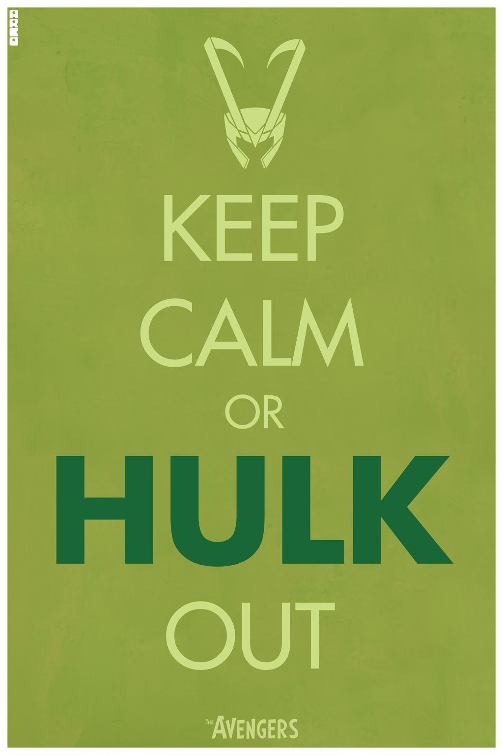 Hulk Quotes Keep Calm G E E K I  Pinterest