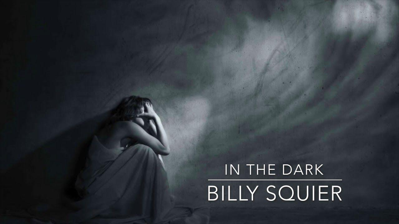 In The Dark by Billy Squier | Gush Studio Music in 2018