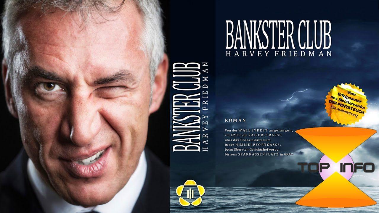 Bankster Club - Harvey Friedman (Top Info Forum)