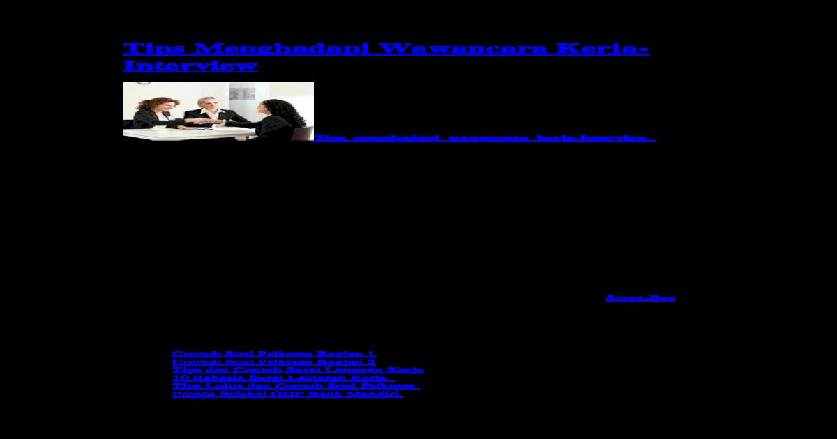 Tips Menghadapi Wawancara Kerja Doc Document Contoh Soal Psikotes Kerja Dan Jawaban Latihan Psikotes Soal Psikotes Bank Mand Wawancara Wawancara Kerja Buku