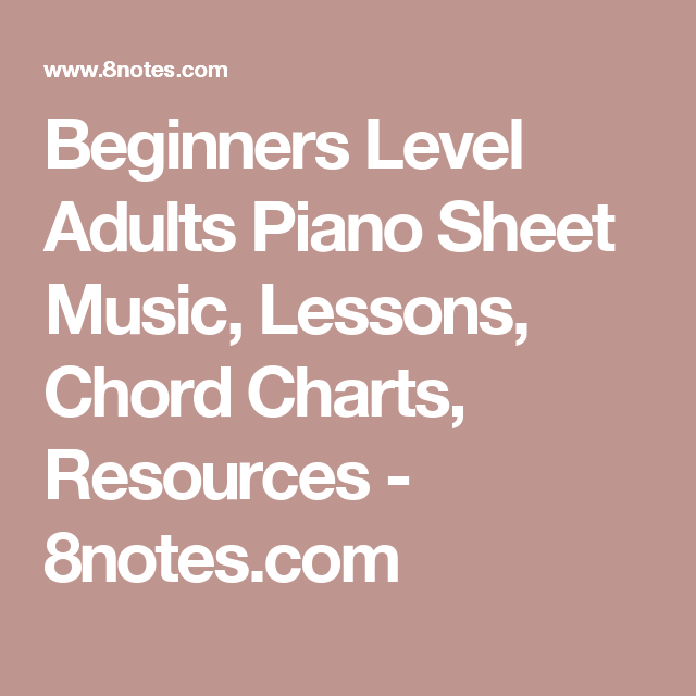 Beginners Level Adults Piano Sheet Music, Lessons, Chord Charts ...