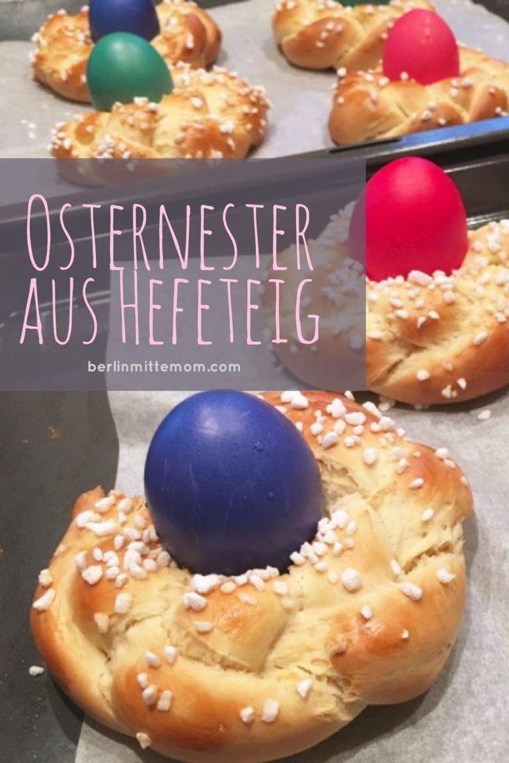 Schnelle Osternester aus Hefeteig   Backen mit kindern  