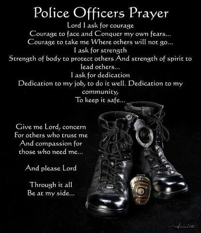 Police Officer Inspirational Quote Jpg 415 480 Police Officer Prayer Police Quotes Police Prayer