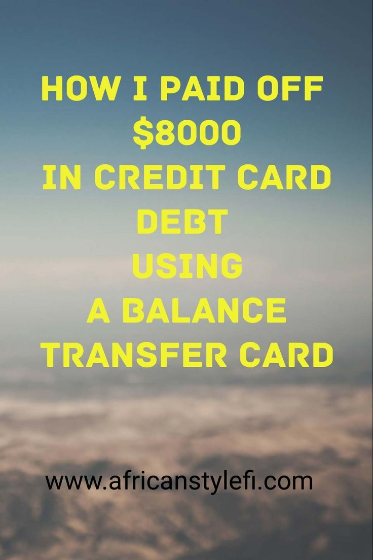 How I Paid Over 8,000 in Credit Card Debt Using Balance