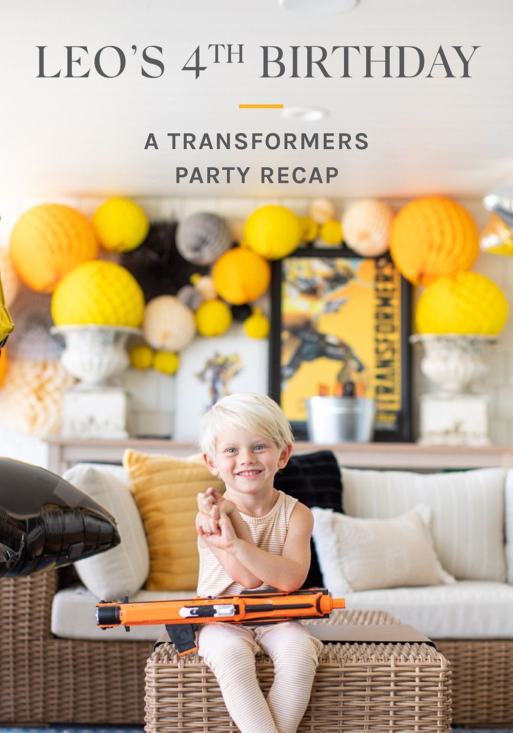 Leo's 4th Birthday A Transformers Party Recap in 2020