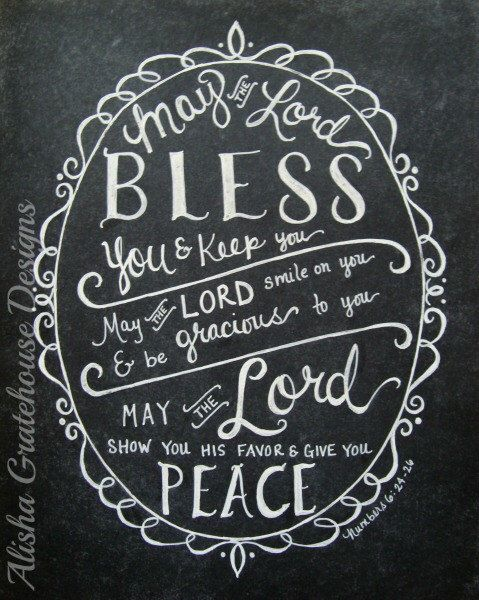 Scripture Chalkboard Art Print - May The Lord Bless You & Keep You, Numbers 6:24-26 - Bible Verse Print - (8x10) Christian Scripture Art by alishagratehouseart on Etsy https://www.etsy.com/listing/167816348/scripture-chalkboard-art-print-may-the