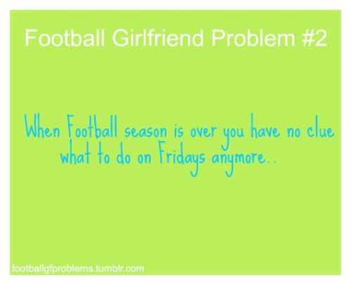 Image result for football girlfriend problems | football ...
