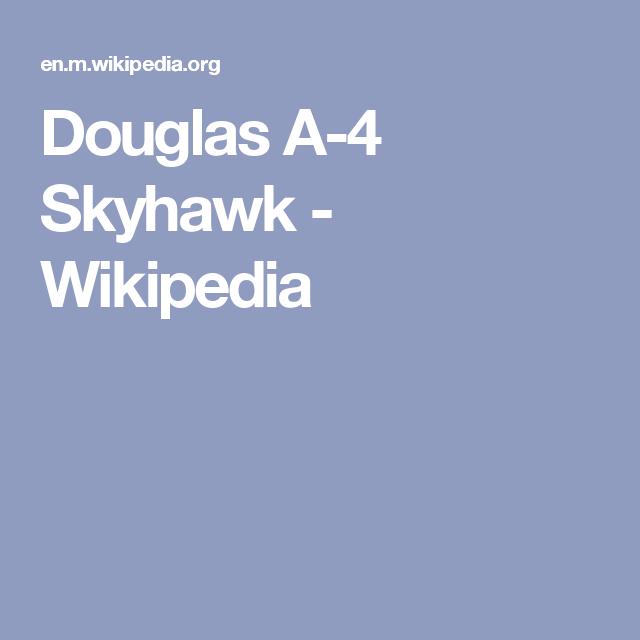 Douglas A-4 Skyhawk - Wikipedia