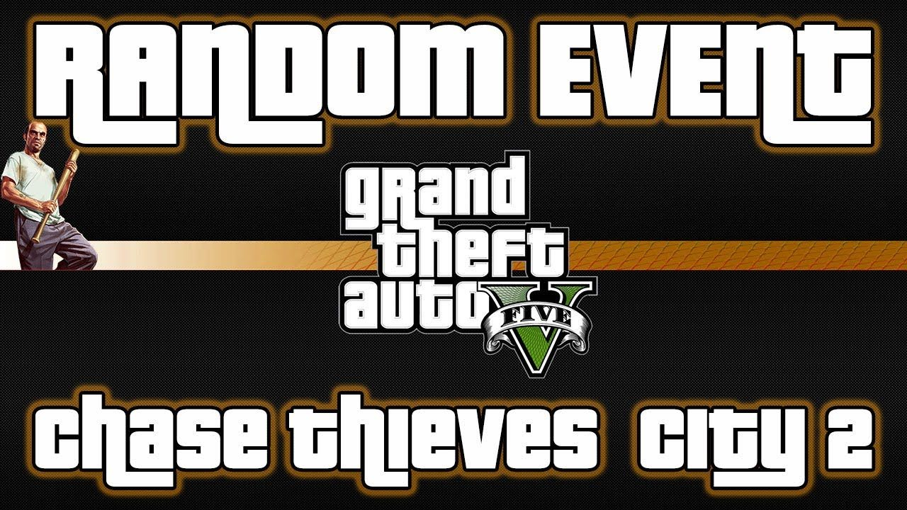 This Is Chase Thieves City 2 Random Event In Grand Theft Auto V You Can Find It Near San Andreas Avenue Textile City Area With Any Grand Theft Auto Gta Event