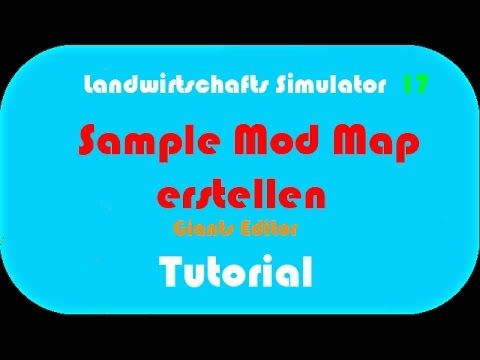 LS 17 Giants Editor ▷ Sample Mod Map erstellen ▷ Tutorial