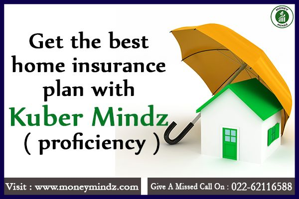 *Get the best home insurance plan with #KuberMindz* Visit ...