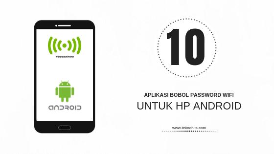 10 Aplikasi Bobol Password Wifi Untuk Hp Android Aplikasi Router Android