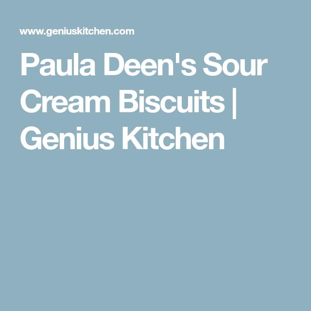 Paula Deen S Sour Cream Biscuits Recipe Sour Cream Biscuits Cream Biscuits Sour Cream