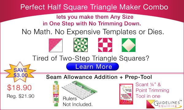 Tools You Need to Make Accurate Half Square Triangles Any Size. No Math. by Guidelines4Quilting