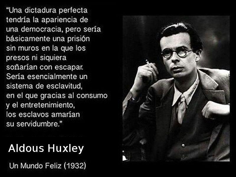 Una Dictadura Perfecta Un Mundo Feliz Aldous Huxley
