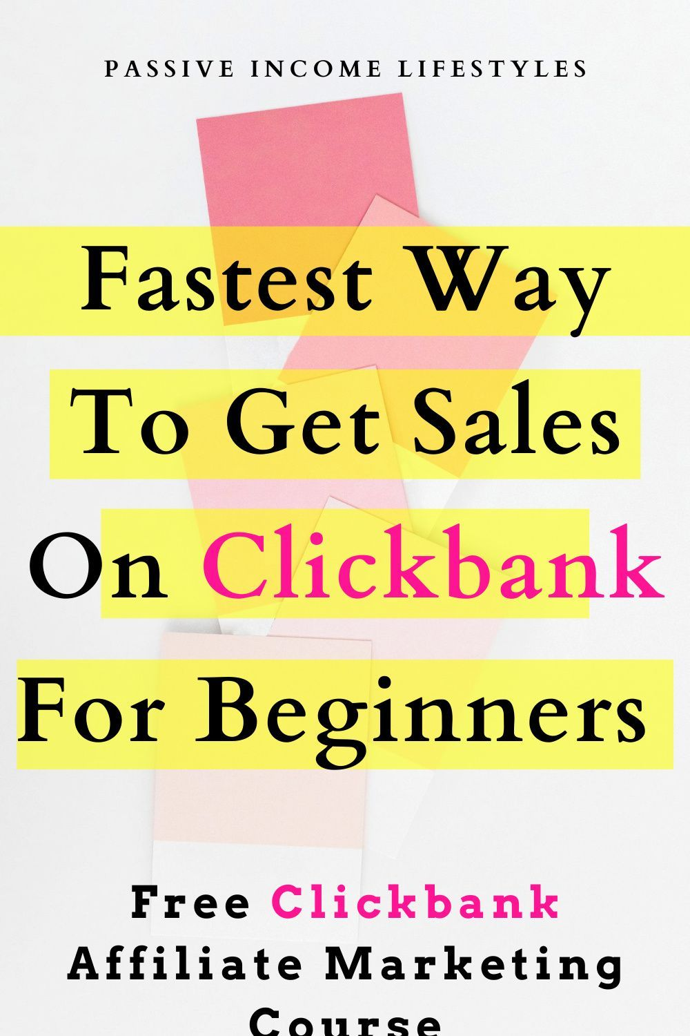 Fastest Way To Get Sales On Clickbank For Beginner
